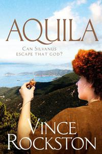 Aquila – Can Silvanus Escape That God?