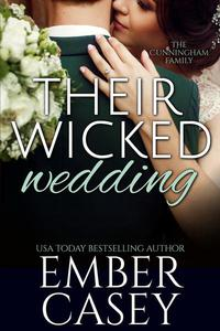 Their Wicked Wedding (The Cunningham Family #5)