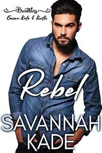 Rebel: Breathless, Georgia #3