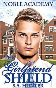 The Girlfriend Shield
