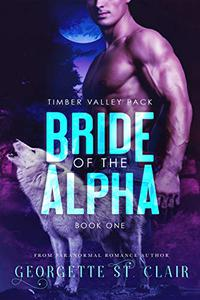 Bride Of The Alpha (A BBW paranormal romance)