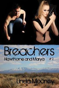 Breachers: Hawthorne and Marya
