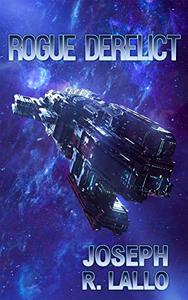 Rogue Derelict: A Fallen Empire Story