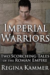 Imperial Warriors: Two Scorching Tales of the Roman Empire