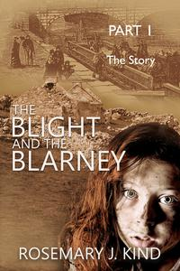 The Blight and the Blarney - Part 1 - The Story