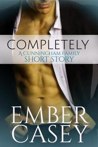 Completely: A Short Story (The Cunningham Family #4.5)