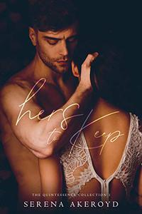 Hers To Keep: A Contemporary Reverse Harem Romance