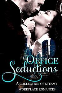 Office Seductions: 12 Contemporary Workplace Romances