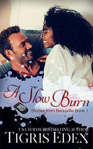 A Slow Burn