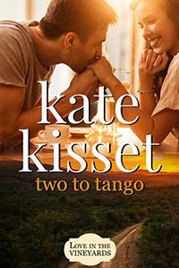 Two to Tango: Accidental Roommate, Second Chance Romance, Vacation Romance