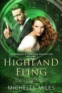 Highland Fling: A Ransom & Fortune Adventure