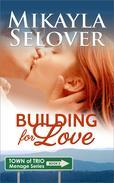 Building for Love