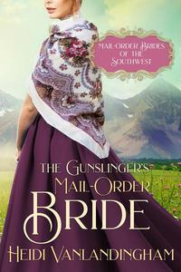 The Gunslinger's Mail-Order Bride