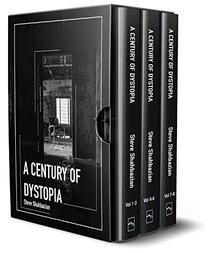 A Century of Dystopia Volumes 1-8