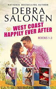 West Coast Happily-Ever-After Series: Books 1-3