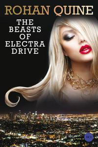 The Beasts of Electra Drive