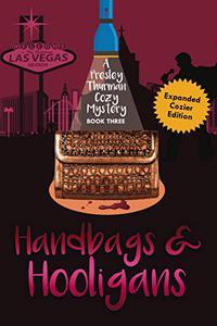 Handbags & Hooligans: A Presley Thurman Cozy Mystery Book 3