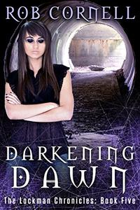 Darkening Dawn: An Urban Fantasy Thriller