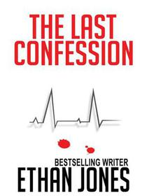The Last Confession: Action, Mystery, and Suspense Short Story