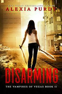 Disarming (The Vampires of Vegas Book II)