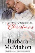 The Cowboy's Special Christmas: A Short Novella
