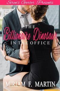 The Billionaire Dinosaur in the Office