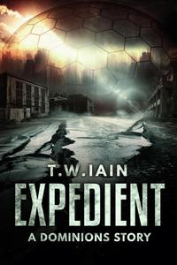Expedient (A Dominions Story)