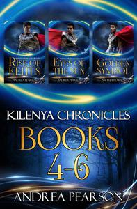 Kilenya Chronicles Books 4-6