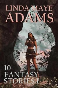 10 Fantasy Stories I