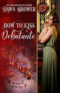 How to Kiss a Debutante: Marsden Descendants