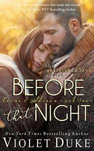 Before That Night: Caine & Addison Duet, Book One of Two