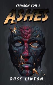 Crimson Son 3: Ashes