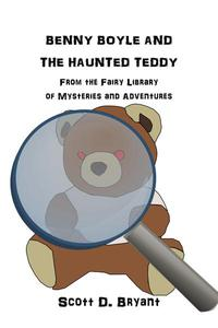 Benny Boyle and the Haunted Teddy