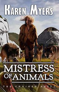 Mistress of Animals: A Lost Wizard's Tale