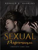 Sexual Performance: Anxiety and Sex