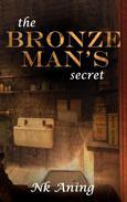 The Bronze Man's Secret