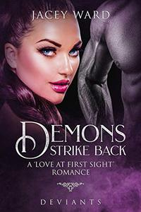 Demons Strike Back: A Love at First Sight Story