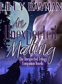 An Unexpected Mating: A Companion Novel to The Unexpected Trilogy