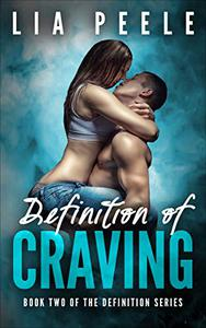 Definition of Craving: Book Two of the Definition series