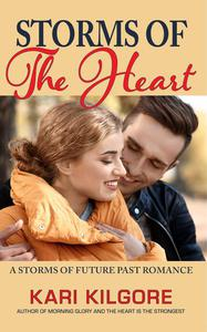 Storms of the Heart: A Storms of Future Past Romance