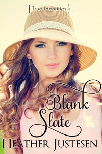 Blank Slate (True Identities Book 1)