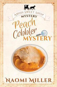 Peach Cobbler Mystery
