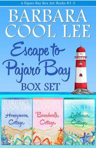 Escape to Pajaro Bay Box Set