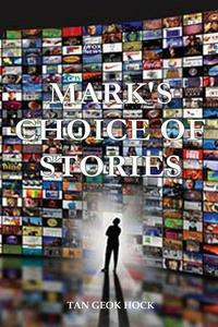 Mark's Choice of Stories