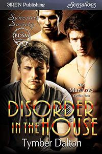 Disorder in the House [Suncoast Society]