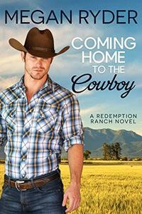 Coming Home to the Cowboy