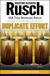 Duplicate Effort: A Retrieval Artist Novel