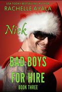 Bad Boys for Hire: Nick