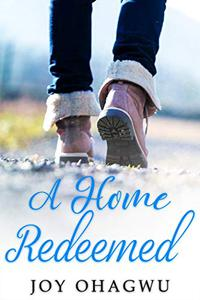 A Home Redeemed - A Christian Suspense - Book 6