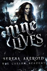 Nine Lives: A Bully, PNR, Academy Romance